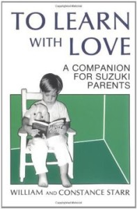 to learn with love a companion for suzuki parents Chris Cavanaugh